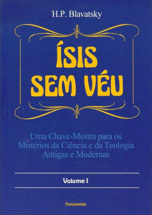 Ísis Sem Véu, Vol. I
