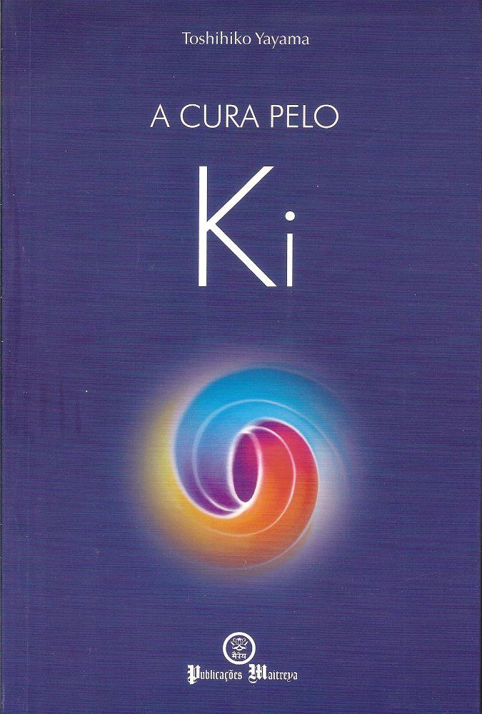 A Cura pelo Ki