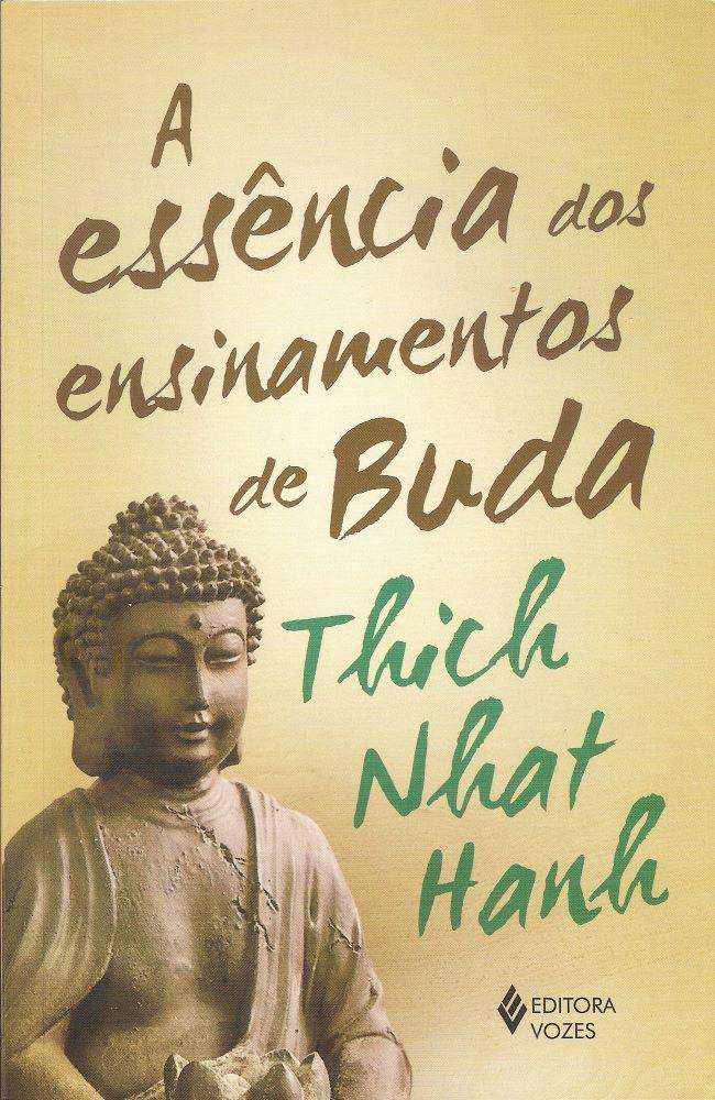 A Essência dos Ensinamentos de Buda