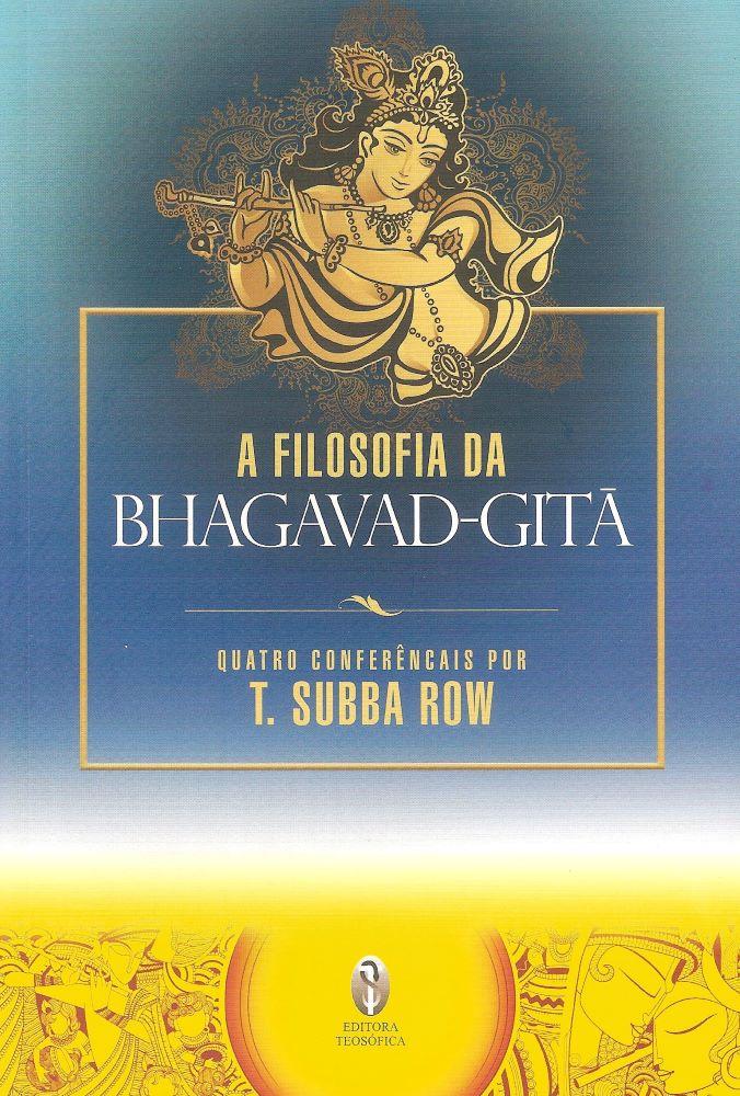 A Filosofia da Bhagavad-Gita