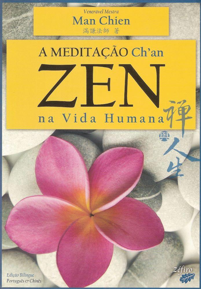 Meditação Zen (Ch'an) na Vida Humana