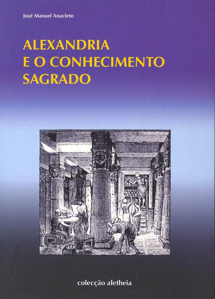 Alexandria e o Conhecimento Sagrado