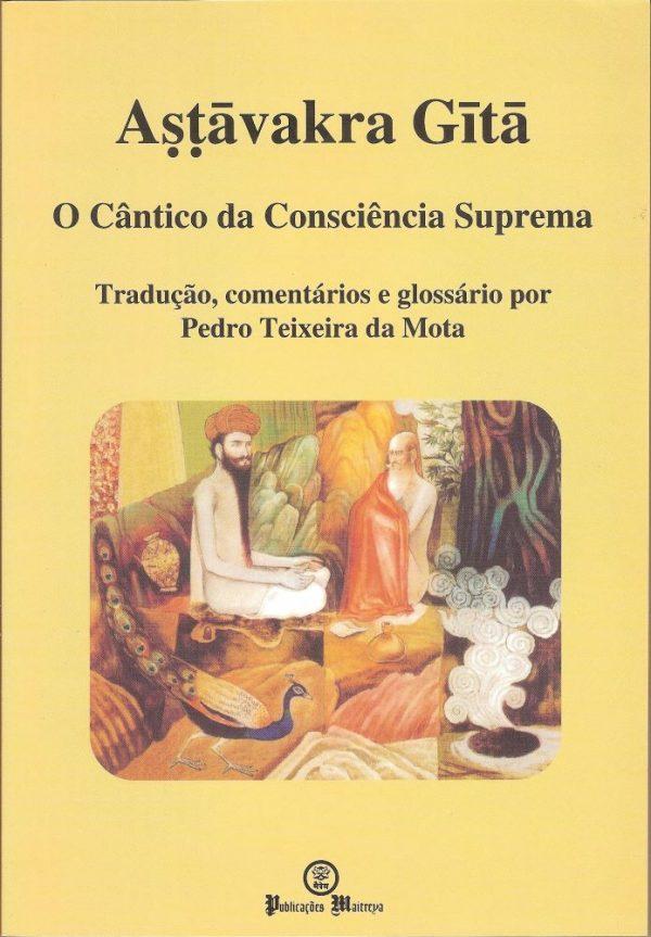 Astāvakra Gitā - O Cântico da Consciência Suprema