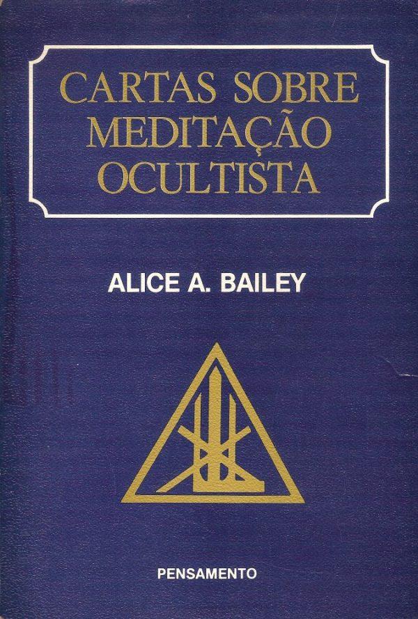 Cartas Sobre Meditação Ocultista (2ª mão)