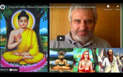 O Tempo de Buddha, Shankara, Patanjali, Pitágoras: Correlações