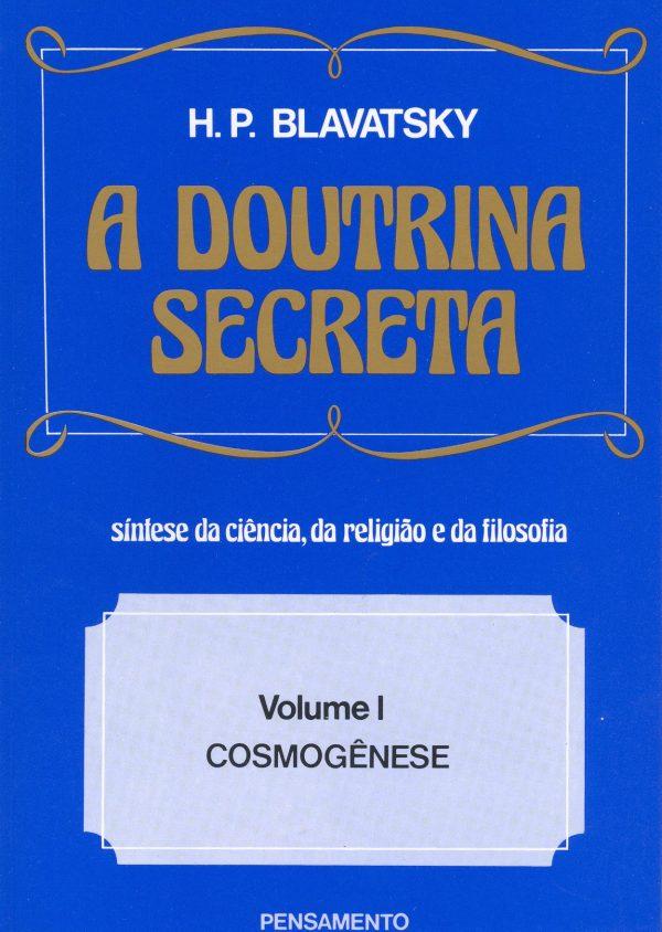 A Doutrina Secreta Vol. I
