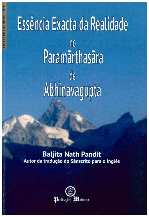 Essência Exacta da Realidade no Paramārthasāra de Abhinavagupta