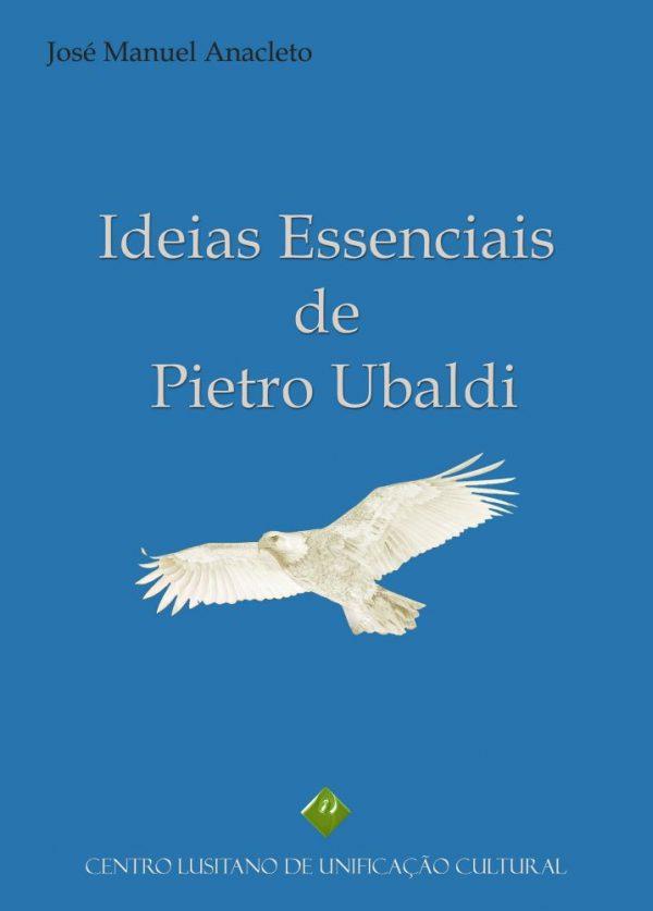 Ideias Essenciais de Pietro Ubaldi