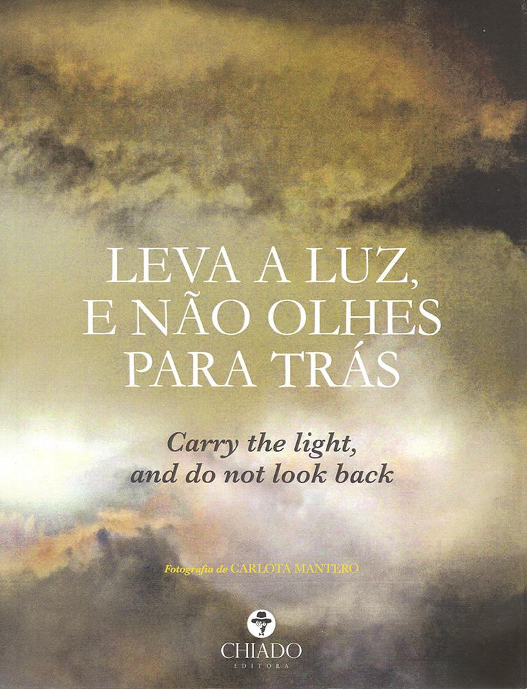 Leva a Luz e Não Olhes Para Trás