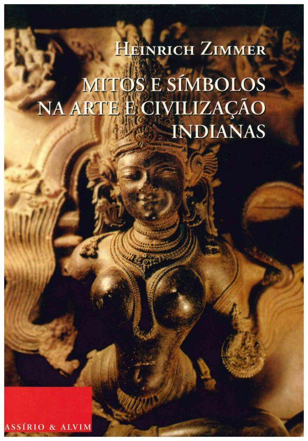 Mitos e Símbolos na Arte e Civilização Indianas