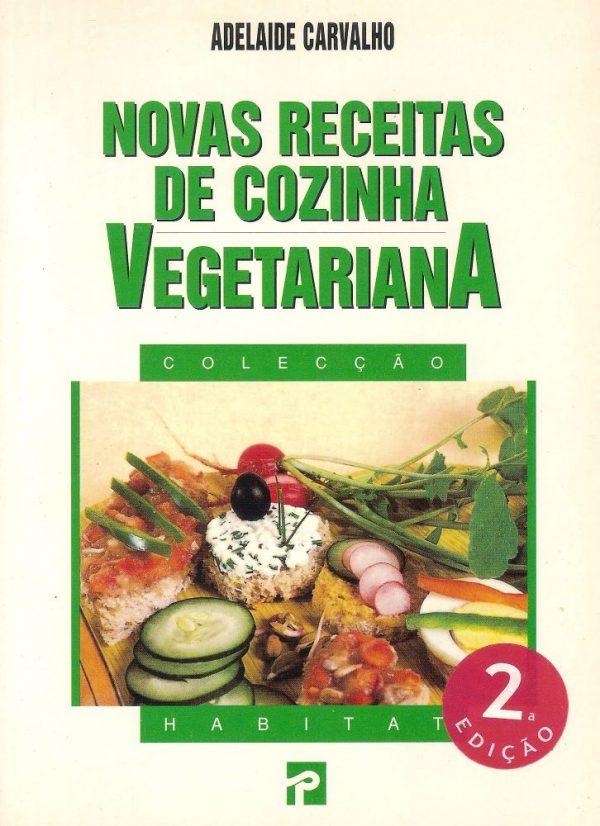Novas Receitas de Cozinha Vegetariana