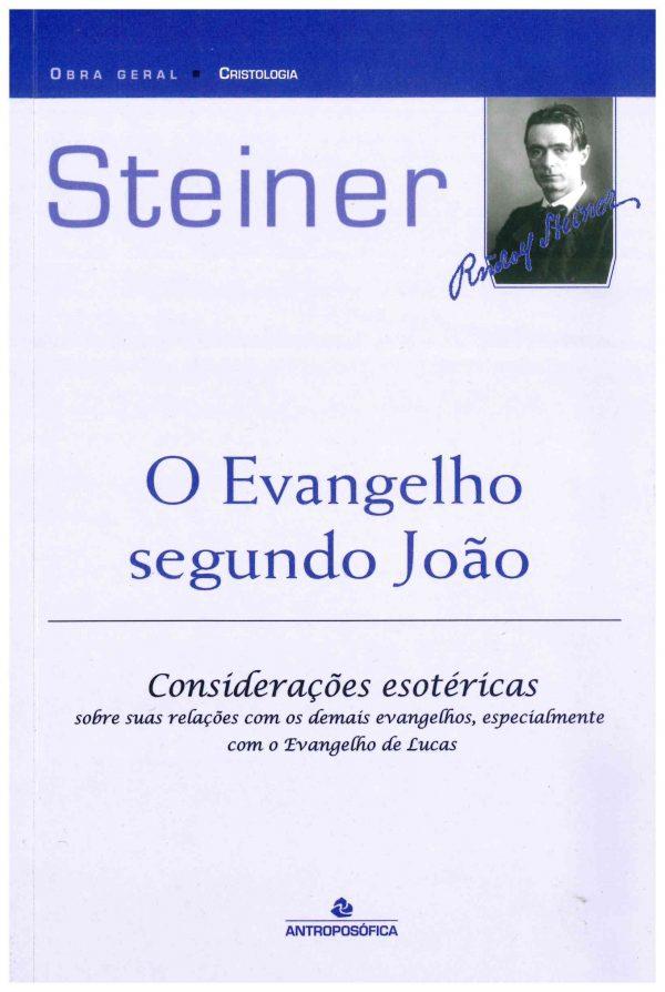 O Evangelho Segundo João - considerações esotéricas