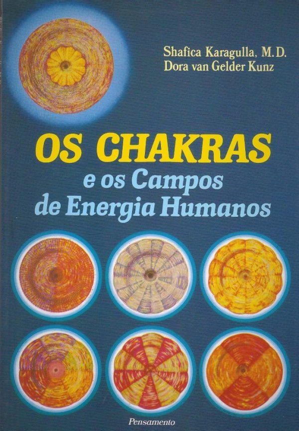Os Chakras e os Campos de Energia Humanos
