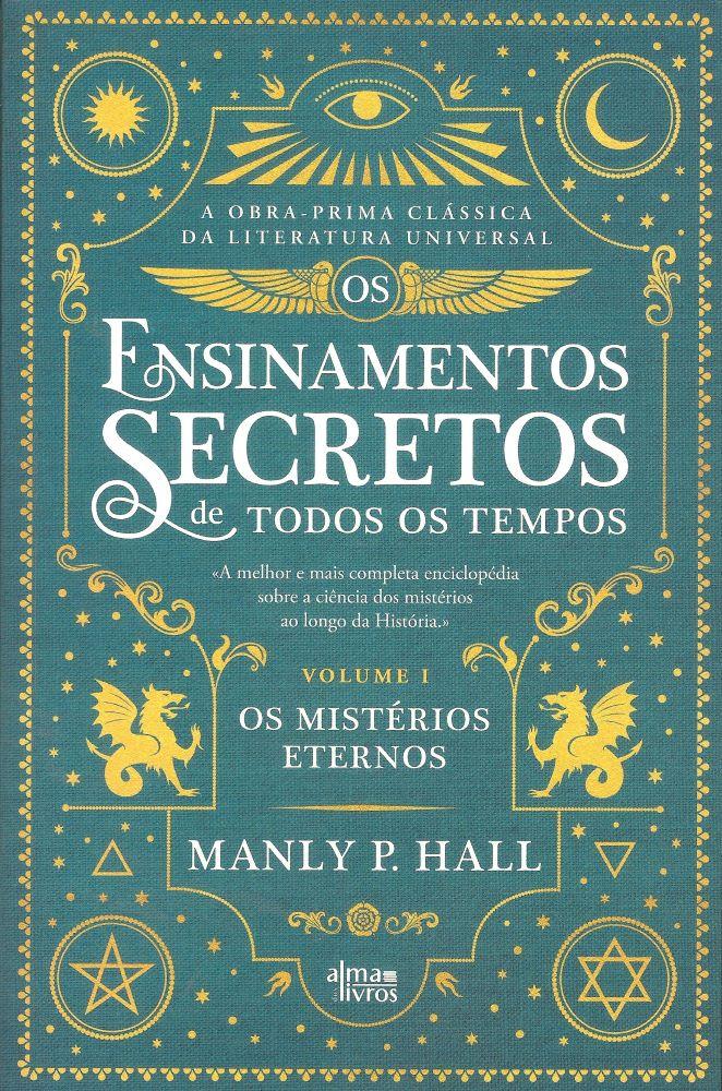 Os Ensinamentos Secretos de Todos os Tempos, Vol. I
