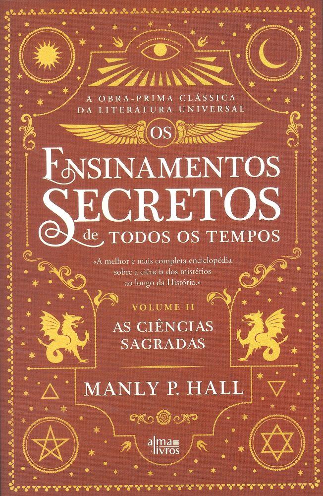 Os Ensinamentos Secretos de Todos os Tempos, Vol. II