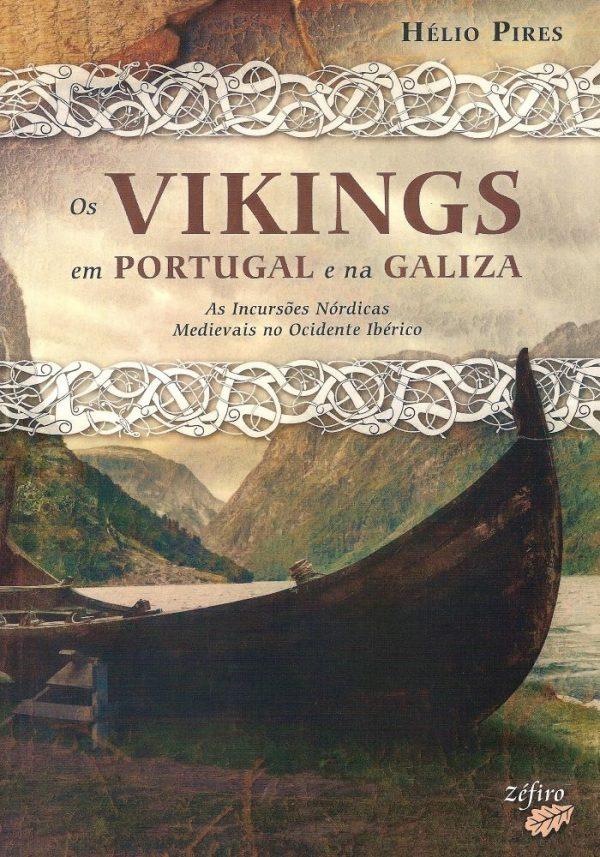 Os Vikings em Portugal e na Galiza