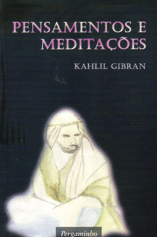 Pensamentos e Meditações