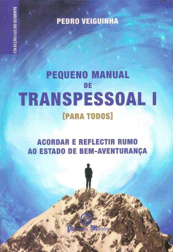 Pequeno Manual de Transpessoal I