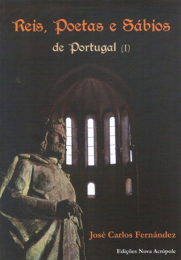 Reis, Poetas e Sábios de Portugal (I)