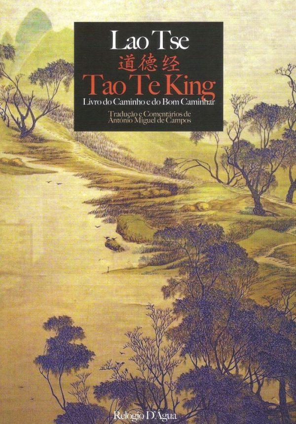 Tao Te King - Livro do Caminho e do Bom Caminhar