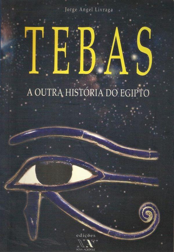 Tebas - A Outra História do Egipto