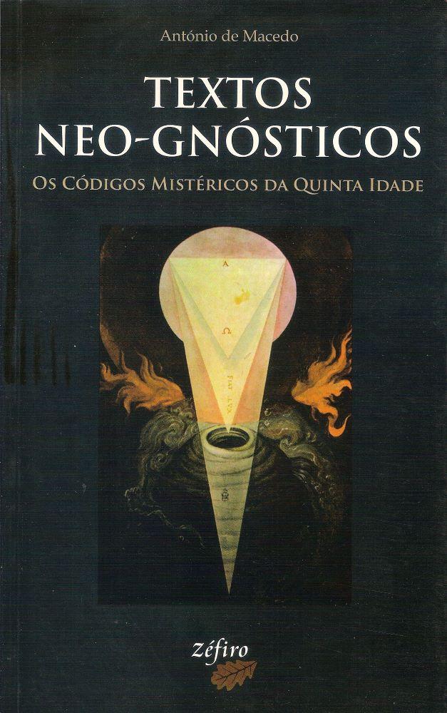 Textos Neo-Gnósticos – os códigos misteriosos da quinta idade