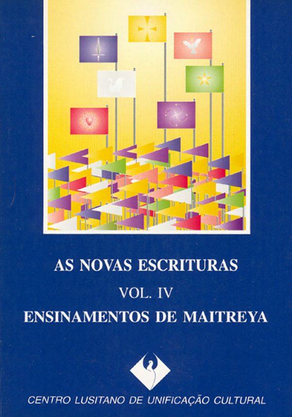 As Novas Escrituras, Vol. IV