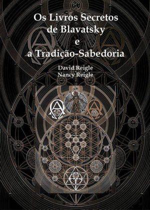 Os Livros Secretos de Blavatsky