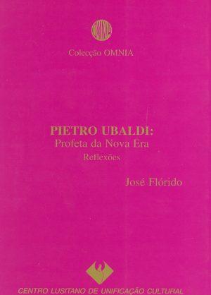 Pietro Ubaldi - Profeta da Nova Era