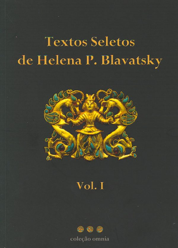 Textos Seletos de Helena P. Blavatsky, Vol. I